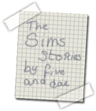The Sims Stories, by Five and Dae